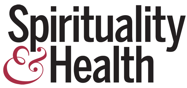 Spirituality & Health Magazine: An Inn Where the Guests Come Third